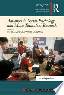 Advances in social-psychology and music education research /