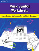 Music symbol worksheets : reproduction worksheets for the music classroom /