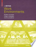 Work environments : spatial concepts, usage strategies, communications /