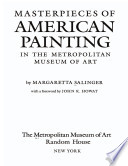 Masterpieces of American painting in the Metropolitan Museum of Art /