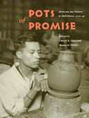 Pots of promise : Mexicans and pottery at Hull-House, 1920-40 /
