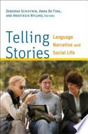 Telling Stories Language, Narrative, and Social Life /