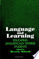 Language and learning : educating linguistically diverse students /