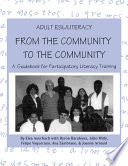 Adult ESL/literacy from the community-- to the community : a guidebook for participatory literacy training /