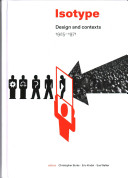 Isotype : design and contexts 1925-1971 /