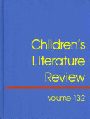 Children's literature review. excerpts from reviews, criticism, and commentary on books for children and young people /