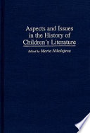 Aspects and issues in the history of children's literature /