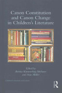 Canon constitution and canon change in children's literature /