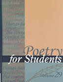 Poetry for students. presenting analysis, context and criticism on commonly studied poetry /