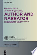 Author and narrator : transdisciplinary contributions to a narratological debate /