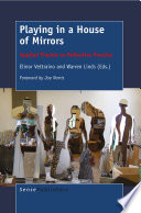 Playing in a house of mirrors : applied theatre as reflective practice /