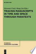 Tracing manuscripts in time and space through paratexts /