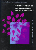 Contemporary Argentinean women writers : a critical anthology /