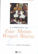 A companion to early modern women's writing /