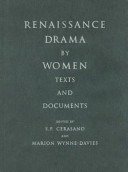 Renaissance drama by women : texts and documents /
