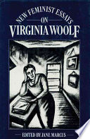 New feminist essays on Virginia Woolf /