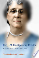 The L.M. Montgomery reader /