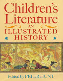 Children's literature : an illustrated history /