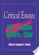 Critical essays : gay and lesbian writers of color /