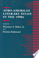Afro-American literary study in the 1990s /