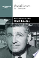 Race in John Howard Griffith's Black like me /