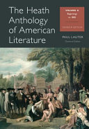 The Heath anthology of American literature /
