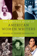 The Vintage book of American women writers /