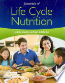 Essentials of life cycle nutrition /