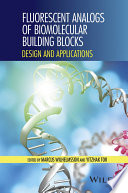 Fluorescent analogs of biomolecular building blocks : design and applications /