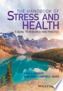 The handbook of stress and health : a guide to research and practice /