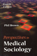 Perspectives in medical sociology /