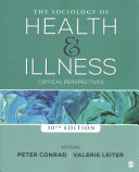 The sociology of health and illness : critical perspectives /