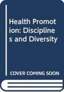 Health promotion : disciplines and diversity /