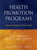 Health promotion programs : from theory to practice /