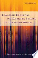 Community organizing and community building for health and welfare /