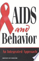 AIDS and behavior : an integrated approach /