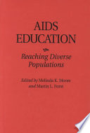 AIDS education : reaching diverse populations /