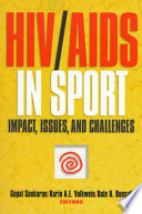 HIV/AIDS in sport : impact, issues, and challenges /