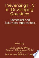 Preventing HIV in developing countries : biomedical and behavioral approaches /