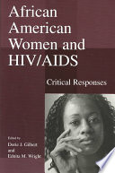 African American women and HIV/AIDS : critical responses /