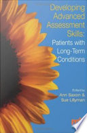 Developing advanced assessment skills patients with long-term conditions /