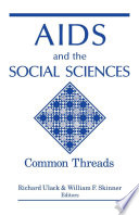 AIDS and the social sciences : common threads /