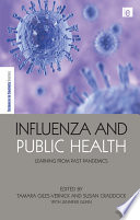 Influenza and public health : learning from past pandemics /