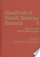Handbook of health behavior research /