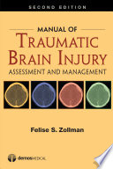 Manual of traumatic brain injury : assessment and management /