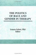 The Politics of race and gender in therapy /