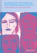 Handbook of female psychopharmacology /