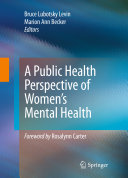 A public health perspective of women's mental health /