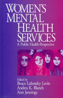 Women's mental health services : a public health perspective /
