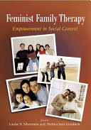 Feminist family therapy : empowerment in social context /